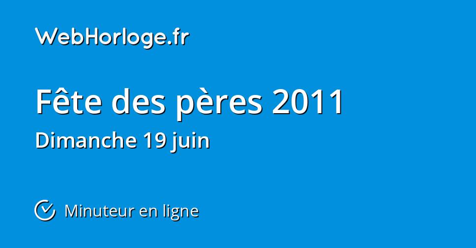 4566a330a7a2 Fête des pères 2011 - Minuteur en ligne